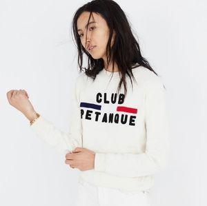 L Madewell x Club Petanque Sweatshirt